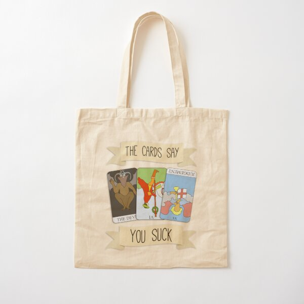 The Cards Say You Suck Cotton Tote Bag