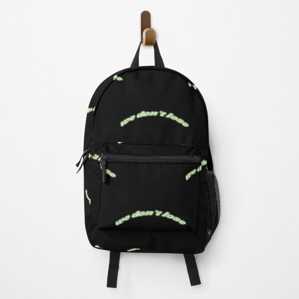 We Don't Lose Neon Green Sign Backpack