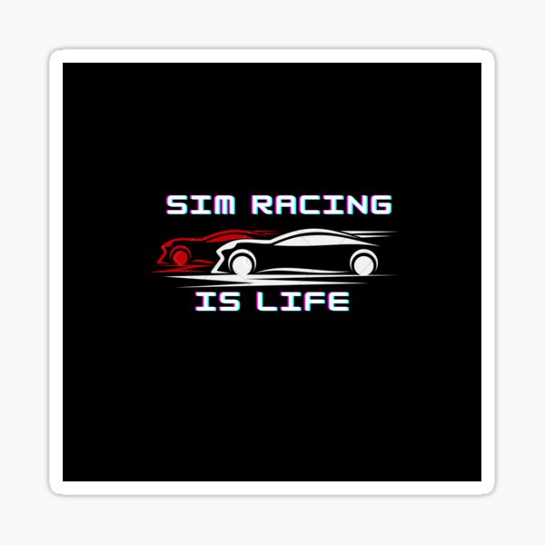 Sim Racing c'est la vie Sticker