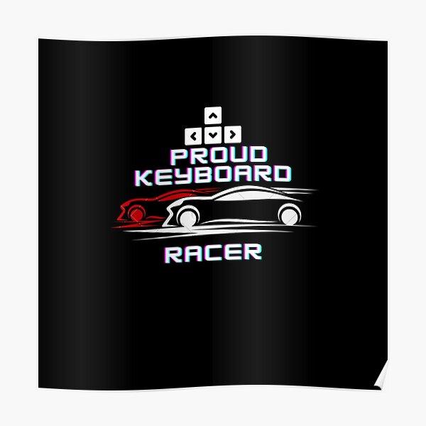 Sim Racing keyboard racer Poster