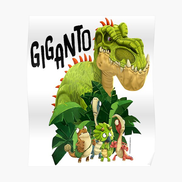 "Gigantosaurus Giganto & 4 Kid Dinos ""Giganto""  Poster"