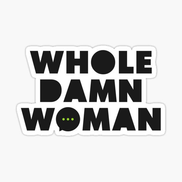 Whole Damn Woman Logo Sticker