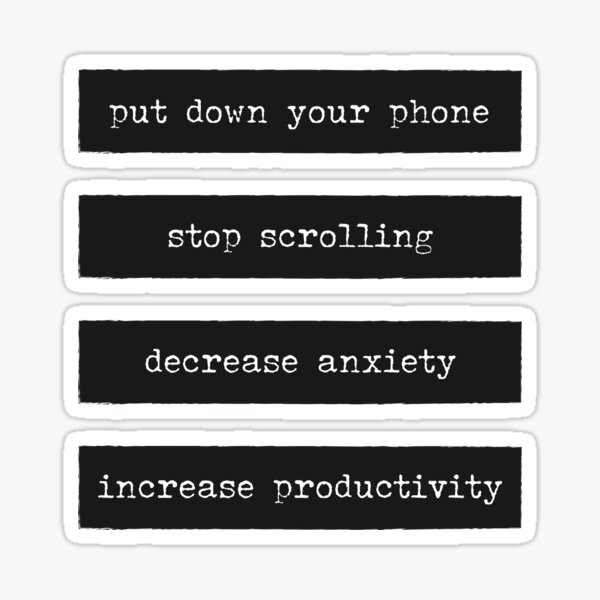 Put down your phone motivational reminders typewriter style Sticker