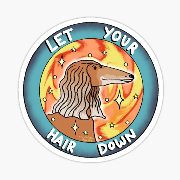 Let your hair down Sticker