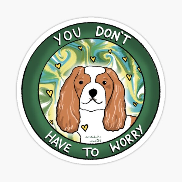 You don't have to worry  Sticker