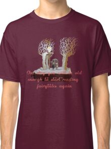 CS Lewis Narnia fairytale quote Classic T-Shirt