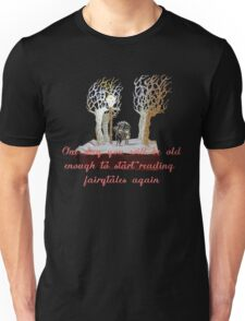 CS Lewis Narnia fairytale quote Unisex T-Shirt