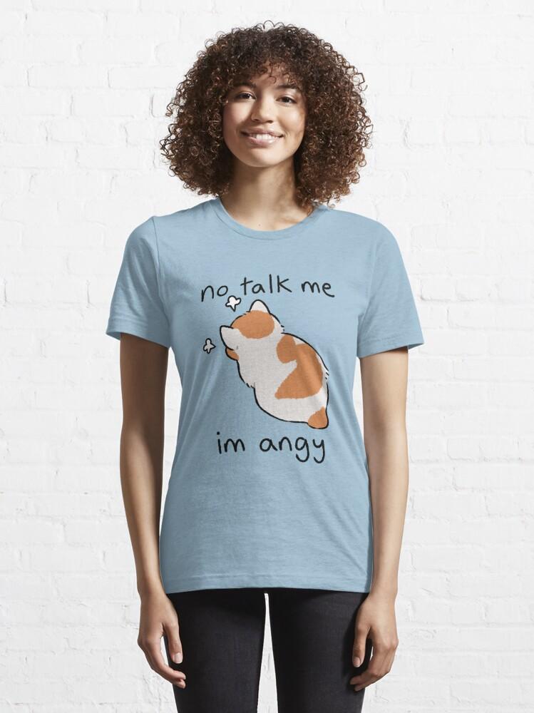 Alternate view of no talk me Essential T-Shirt