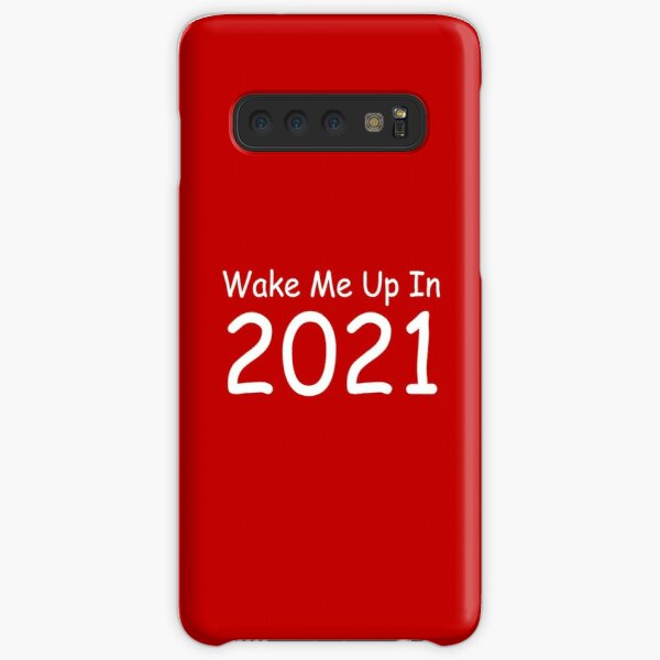 Wake Me Up In 2021, Funny Christmas Samsung Galaxy Snap Case