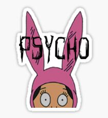"Louise ""Psycho"" Blecher Sticker"