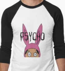 "Louise ""Psycho"" Blecher Men's Baseball ¾ T-Shirt"