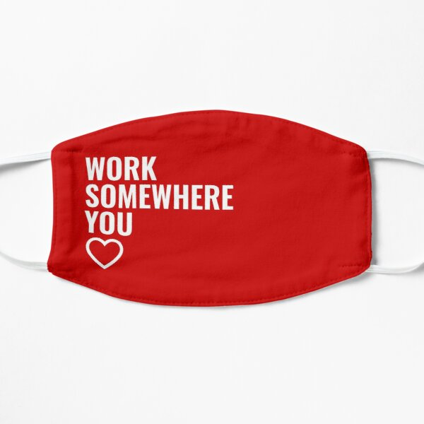 Work somewhere you love - target team member Flat Mask