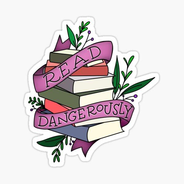 Read Dangerously Sticker