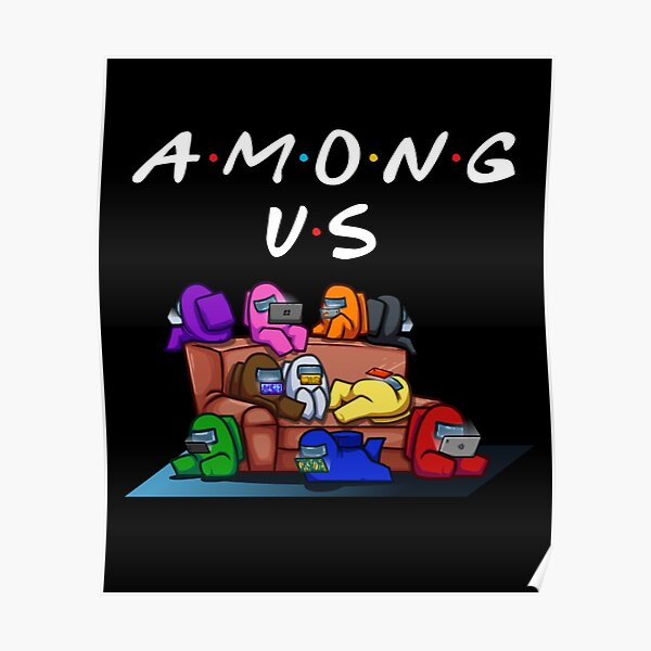 Among Us Friends Poster