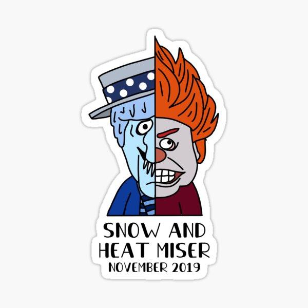 Snow & Heat Misers Sticker