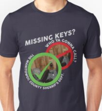 Missing Keys? Who ya gonna call? The Manitowoc County Sherrif's Dept! (MAKING A MURDERER) T-Shirt