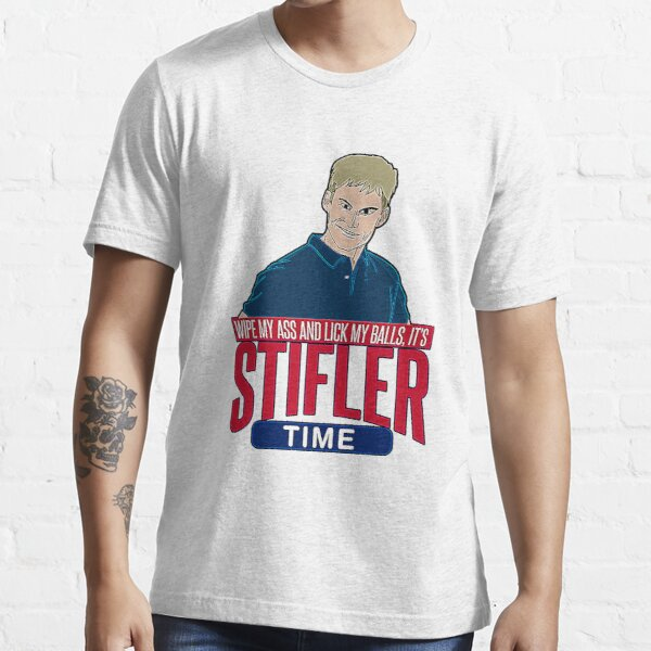 Wipe my ass and Lick My Balls its Stifler Time T-Shirt Essential T-Shirt
