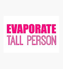 Evaporate Tall Person in pink Photographic Print