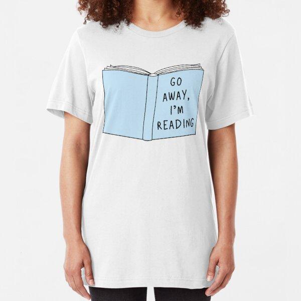 Vete, estoy leyendo Camiseta ajustada