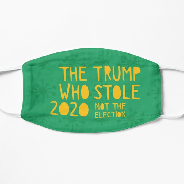 The Trump Who Stole 2020 (Not the Election) Mask
