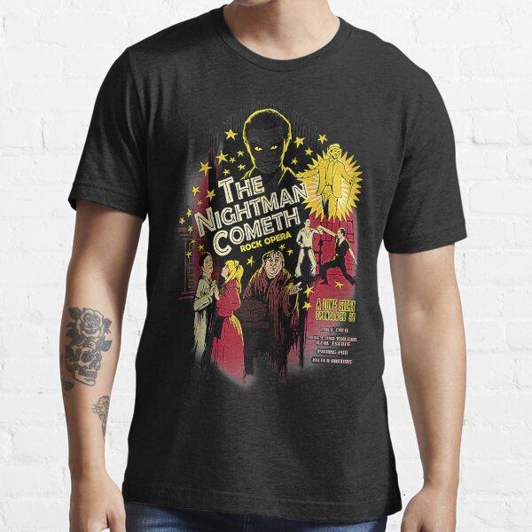 The Nightman Cometh T-Shirt Essential T-Shirt