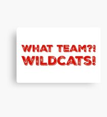 What Team?! WILDCATS! in red Canvas Print