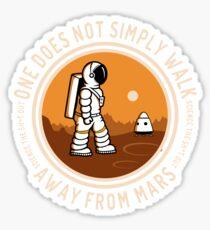 Not Simply Walk Away from Mars Sticker