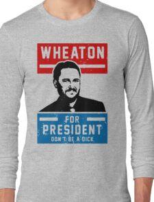 President Wheaton Long Sleeve T-Shirt