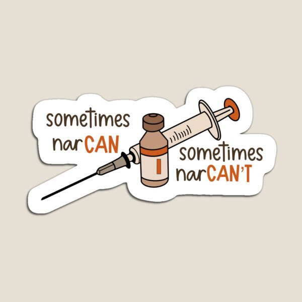 Sometimes narCAN'T Magnet/Sticker Magnet