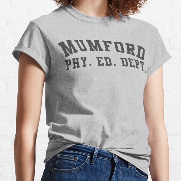 Mumford Physical Education Beverly Hills Cop Classic T-Shirt