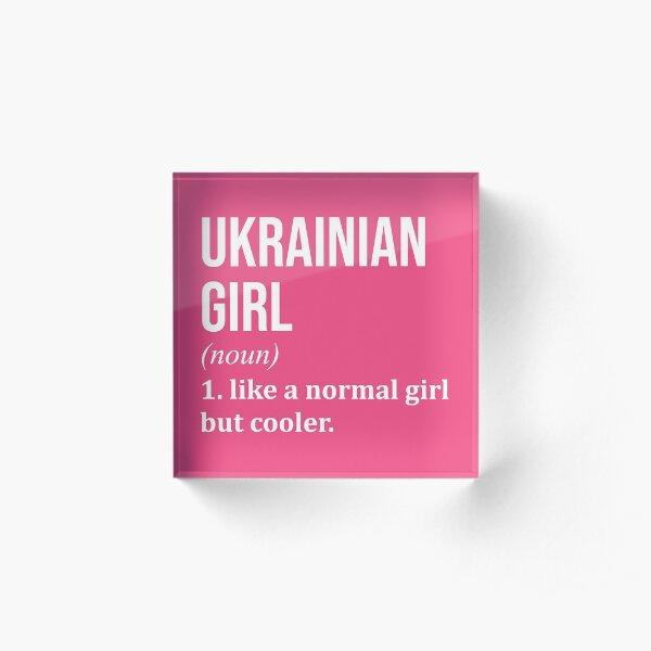 Ukrainian Girl Funny Saying for Women Acrylic Block
