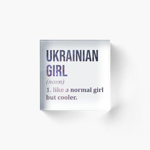 Ukrainian Girl Funny Saying Acrylic Block