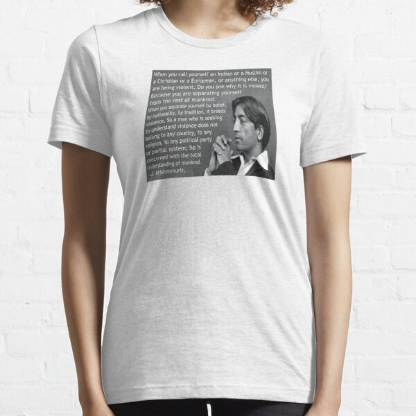 J. Krishnamurti Quote on Violence Essential T-Shirt
