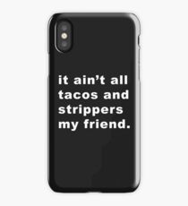 Taco Strippers iPhone Case