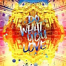 Do What You Love Paris Music Opera Garnier  by Beverly Claire Kaiya
