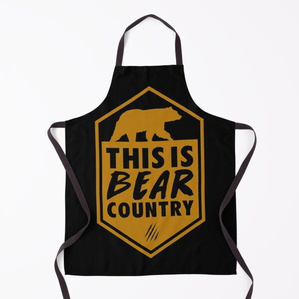 This is Bear Country Apron