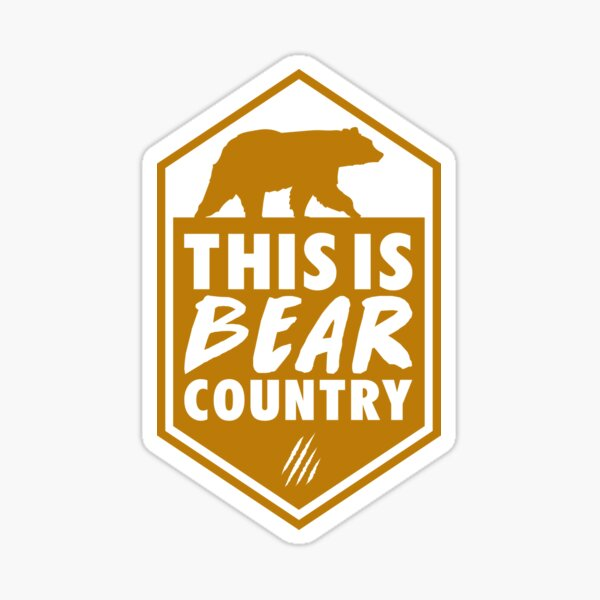 This is Bear Country Sticker
