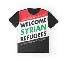 WELCOME SYRIAN REFUGEES Graphic T-Shirt