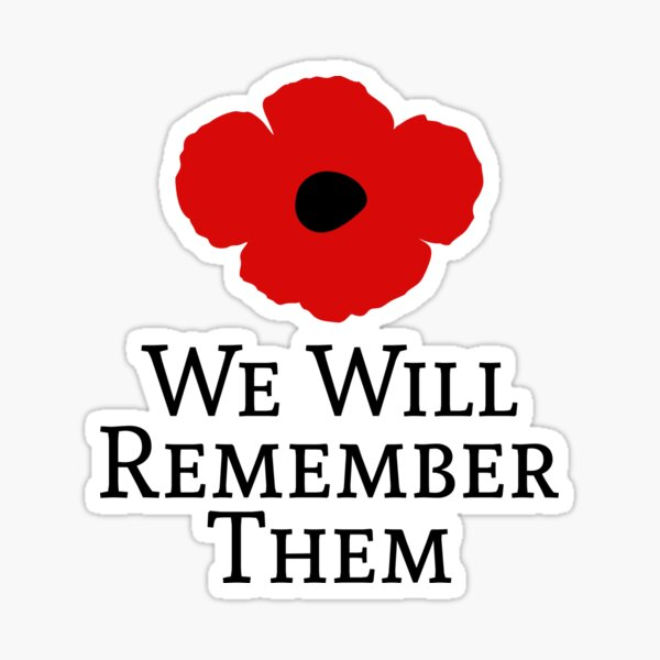 We Will Remember Them Sticker