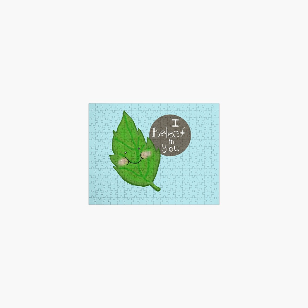 I be-leaf in you  Jigsaw Puzzle