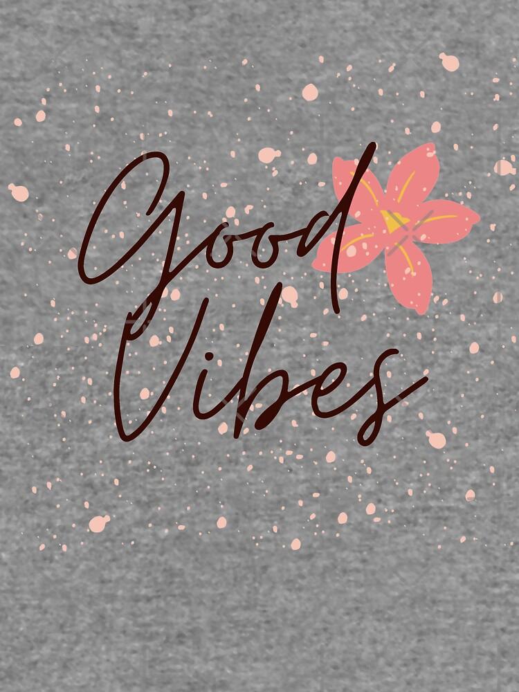 Good Vibes by WendyLeyten