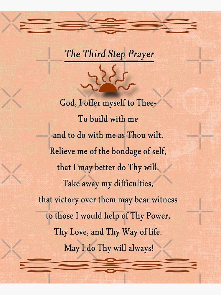 Third Step Prayer by Delights