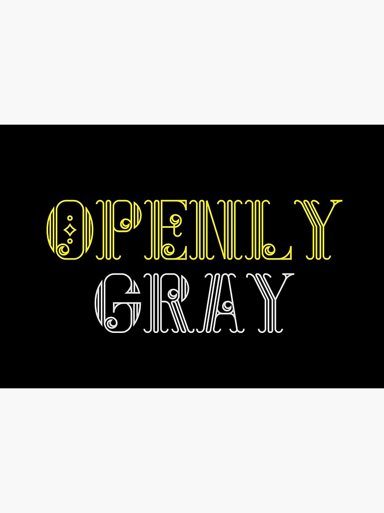 Openly gray by ds-4