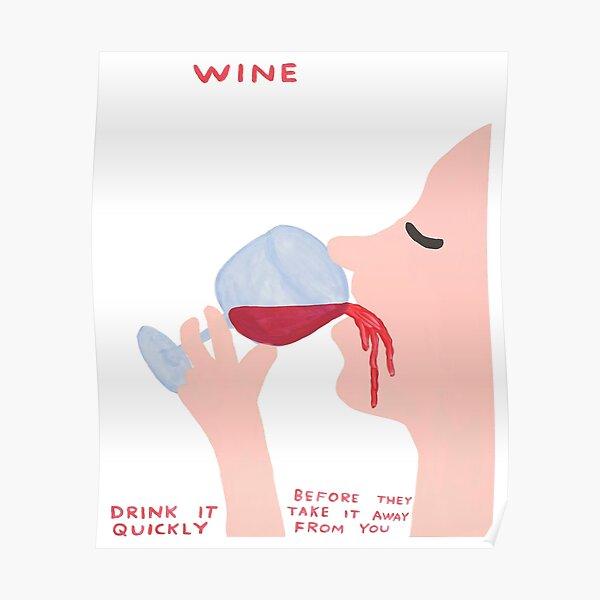 Wein Davids trinken schnell Poster