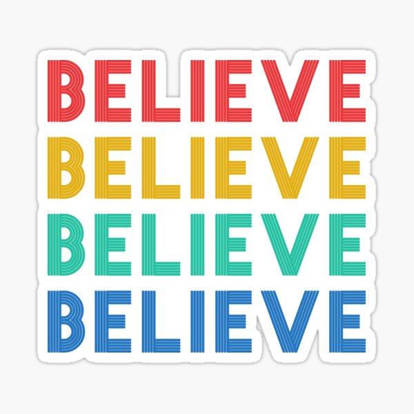 Belive in Richmond Sticker