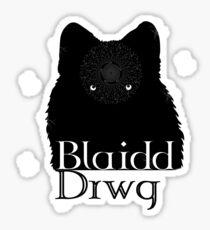 Blaidd Drwg! Sticker