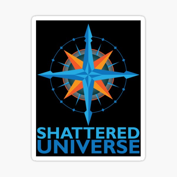 Shattered Universe Logo Sticker