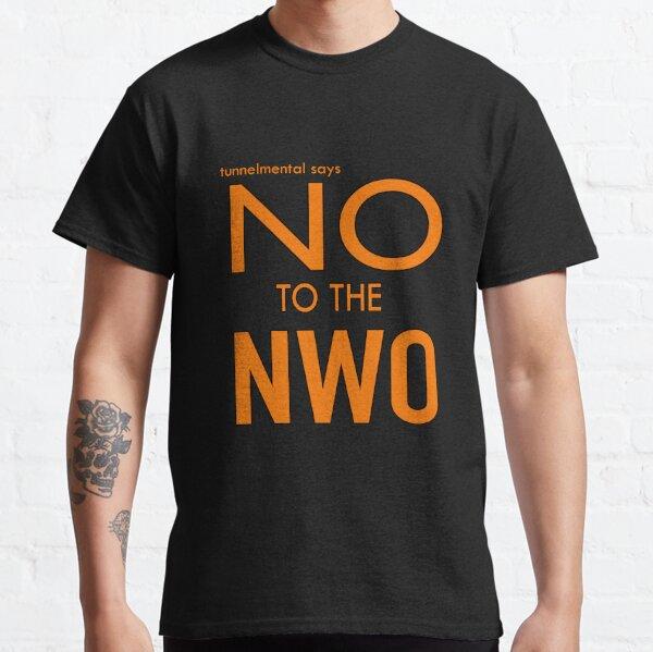 just say NO Classic T-Shirt