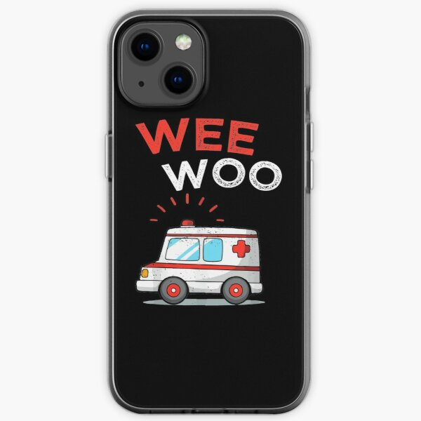 Wee Woo Ambulance AMR Funny EMS EMT Paramedic iPhone Soft Case