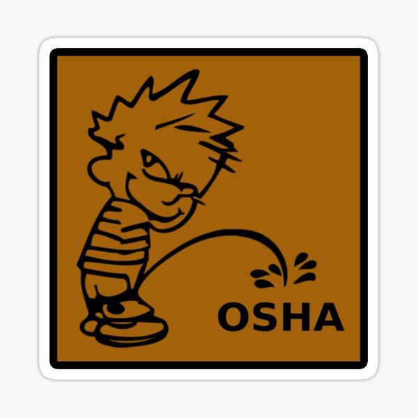 Calvin divertido orinando en OSHA It Hard Hat Sticker para trabajadores y comerciantes Pegatina